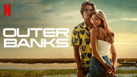 "The Netflix original television show ""Outer Banks"" is a hit sensation, with something for viewers of all ages."